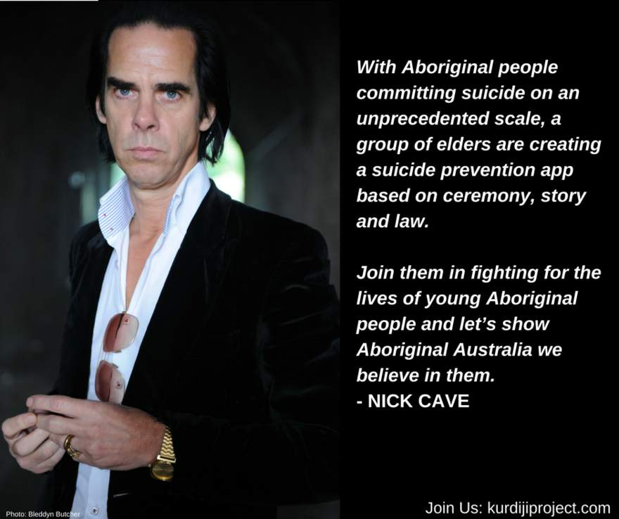 NEWS Nick Cave supporting Australian Aboriginal Elders to create a suicide  prevention app.