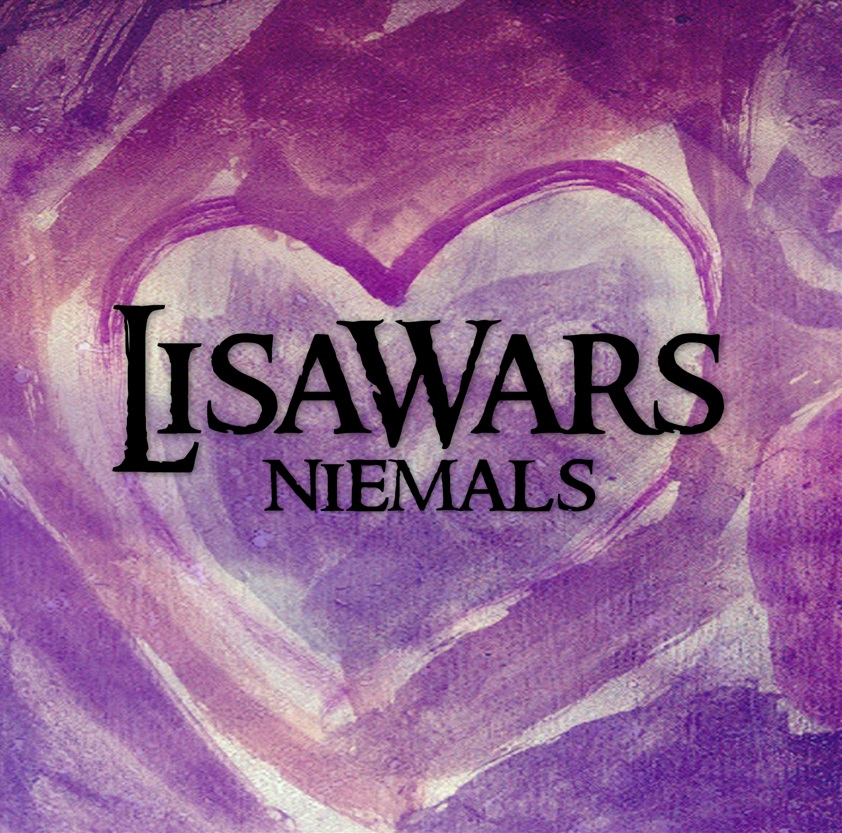 08/01/2016 : LISAWARS - Niemals
