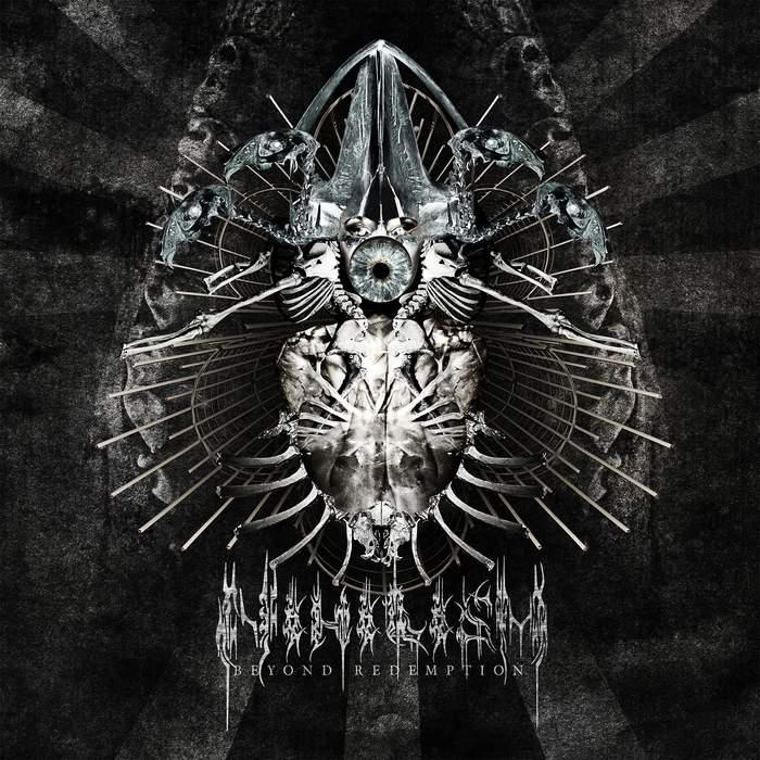 11/12/2016 : NIHILISM - Beyond Redemption
