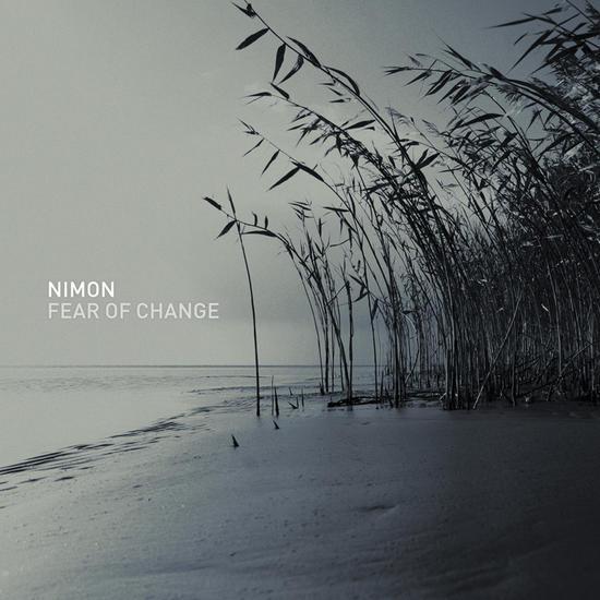 06/11/2015 : NIMON - Fear of Change