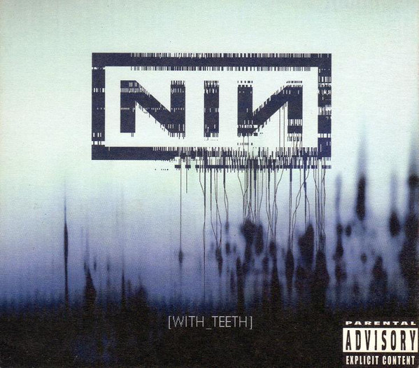 NEWS On this day, 16 years ago Nine Inch Nails released [WITH_TEETH]!