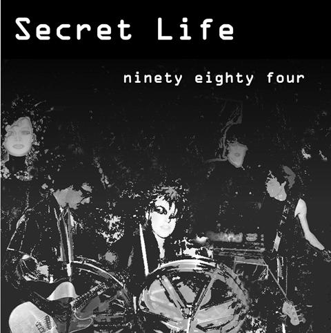 09/06/2011 : SECRET LIFE - Nineteen Eighty Four