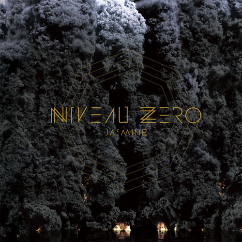 29/01/2013 : NIVEAU ZERO - Jasmine