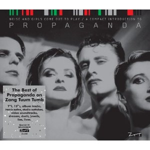 06/12/2014 : PROPAGANDA - Noise And Girls Come Out To Play