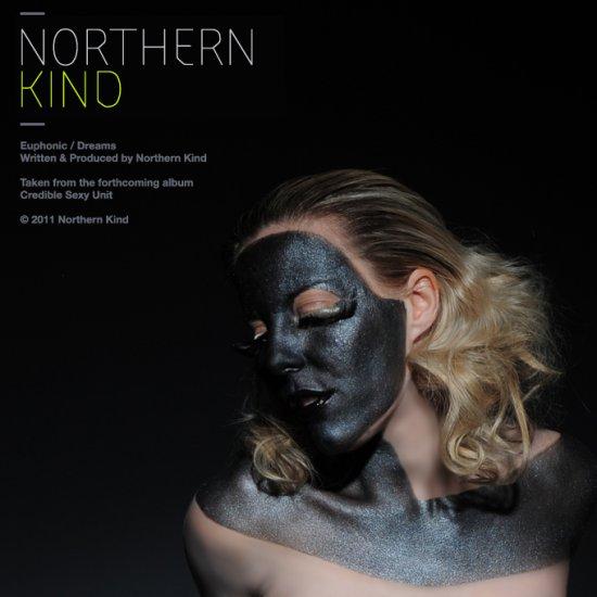 20/07/2011 : NORTHERN KIND - Euphonic / Dreams