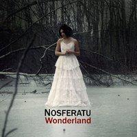 22/04/2011 : NOSFERATU - Wonderland