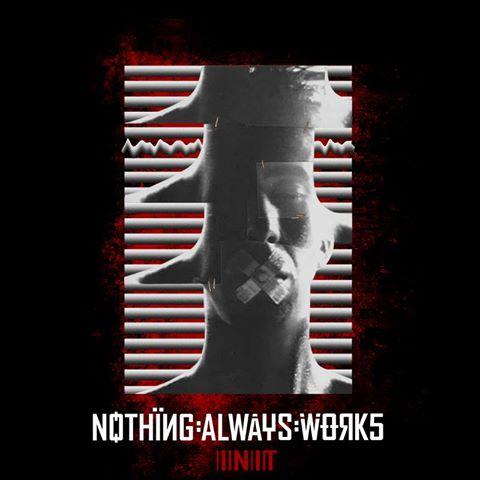 07/11/2015 : NOTHING ALWAYS WORKS - In It