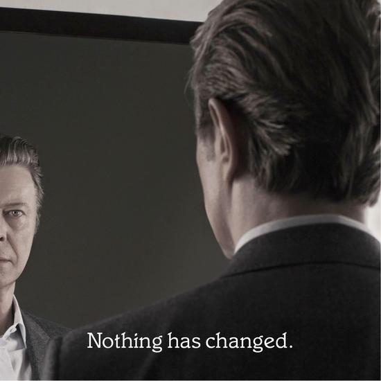 24/11/2014 : DAVID BOWIE - Nothing has changed