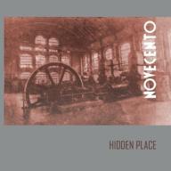 05/03/2013 : HIDDEN PLACE - Novecento