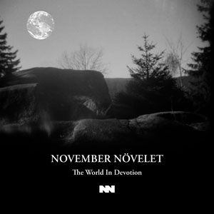 13/12/2015 : NOVEMBER NOVELET - The World In Devotion