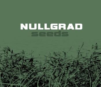 27/12/2013 : NULLGRAD - Seeds