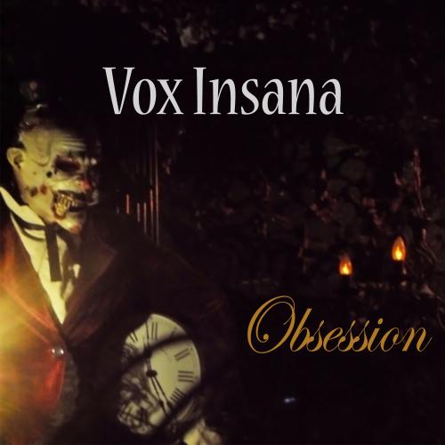 02/05/2014 : VOX INSANA - Obsession EP