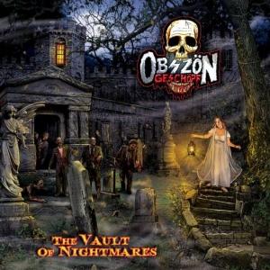 16/11/2015 : OBSZÖN GESCHOPF - The Vault Of Nightmares