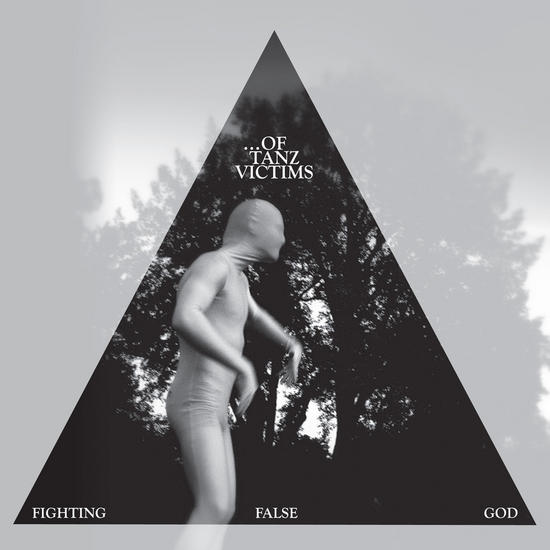 01/10/2015 : OF TANZ VICTIMS - Fighting False God