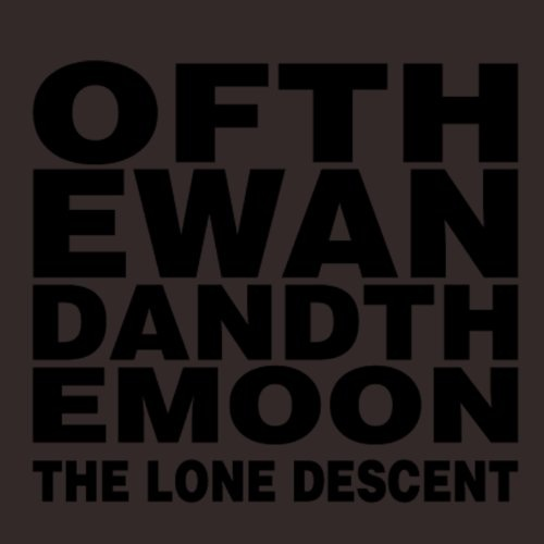 25/02/2012 : :OF THE WAND & THE MOON: - The Lone Descent