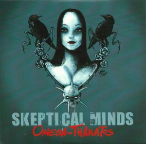 07/01/2016 : SKEPTICAL MINDS - Omega-Thanatos