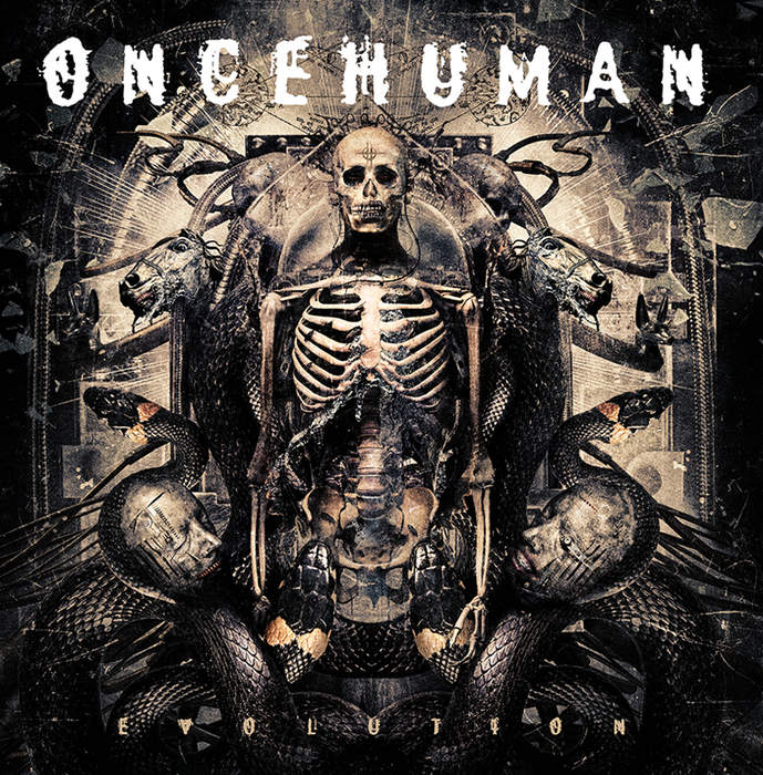 05/04/2017 : ONCEHUMAN - Evolution