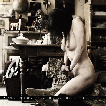 06/08/2014 : ATTRITION - One Horse Rider : Reprise