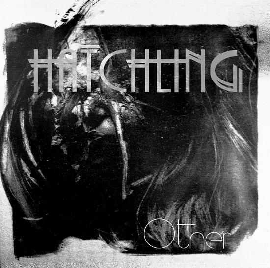 23/06/2014 : HATCHLING - Other EP