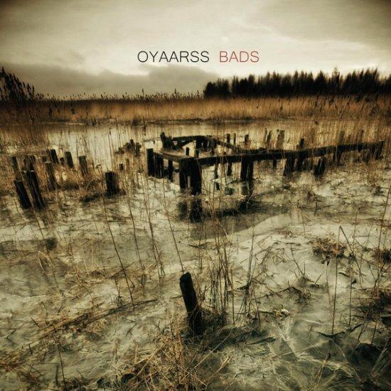 16/06/2012 : OYAARSS - Bads