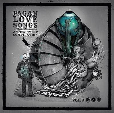 19/12/2014 : VARIOUS ARISTS - Pagan Love Songs Vol.3