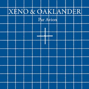 09/06/2014 : XENO & OAKLANDER - Par Avion