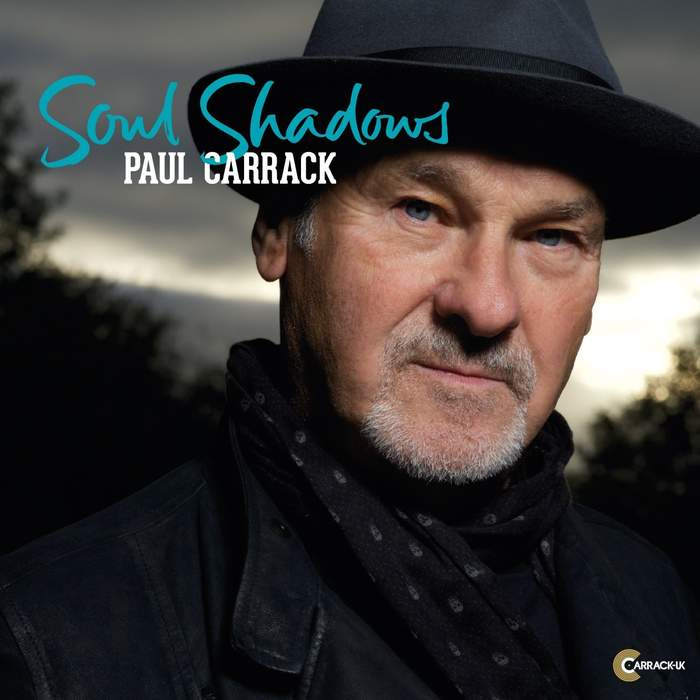 08/12/2016 : PAUL CARRACK - Soul Shadows