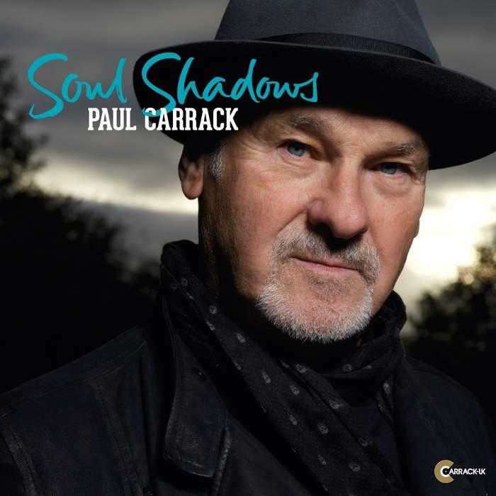 08/12/2016 : PAUL CARRACK - Soul Shadows