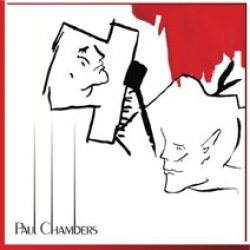 27/04/2011 : PAUL CHAMBERS - Stations/Absorptions