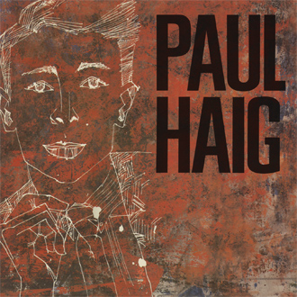 11/12/2016 : PAUL HAIG - Metamorphosis