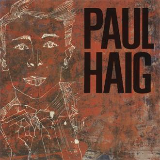 11/12/2016 : PAUL HAIG - Metamorphosis