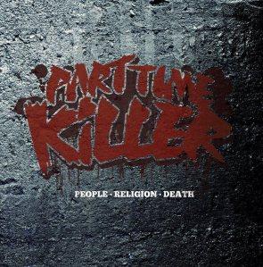 28/07/2011 : PART TIME KILLER - People, Religion, Death