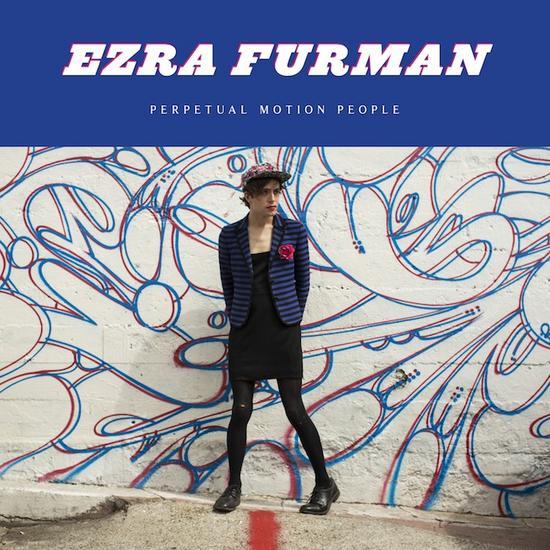 24/07/2015 : EZRA FURMAN - Perpetual Motion People