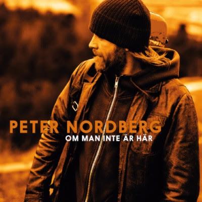 11/12/2016 : PETER NORDBERG - Om Man Inte Är Här