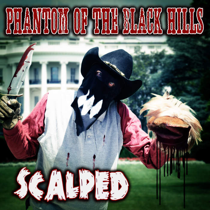20/10/2018 : PHANTOM OF THE BLACK HILLS - Scalped