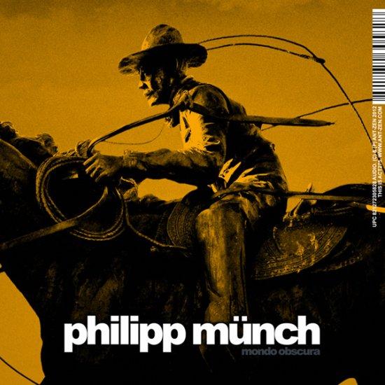 22/10/2012 : PHILIPP MUNCH - Mondo Obscura