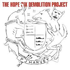09/12/2016 : PJ HARVEY - The Hope Six Demolition Project