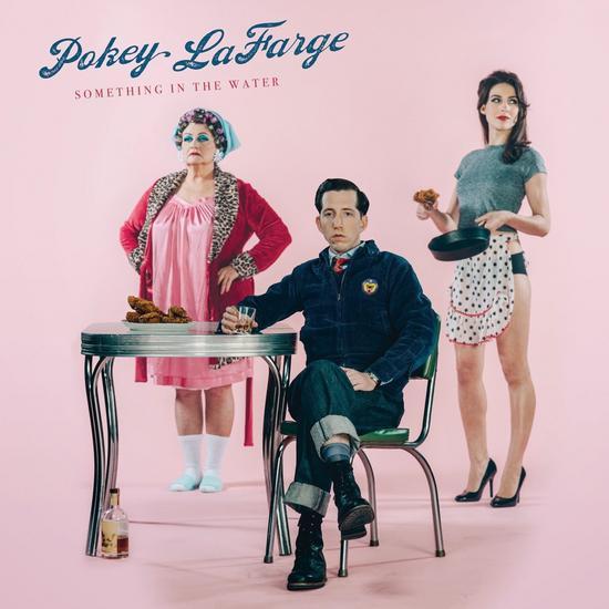 03/06/2015 : POKEY LAFARGE - Something In The Water