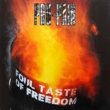 11/12/2016 : PRO-PAIN - Foul Taste Of Freedom