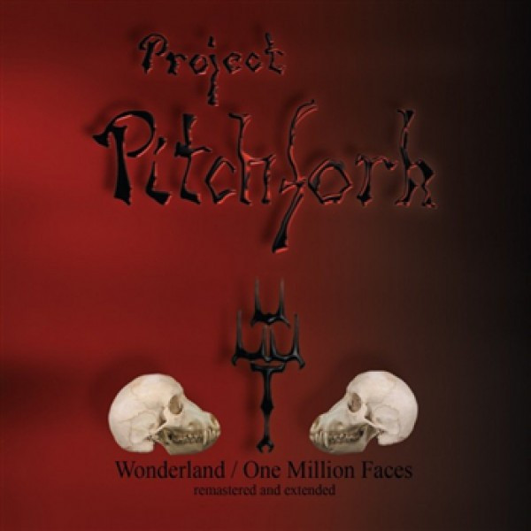 10/12/2016 : PROJECT PITCHFORK - Wonderland/One Million Faces (Remastered And Extended)