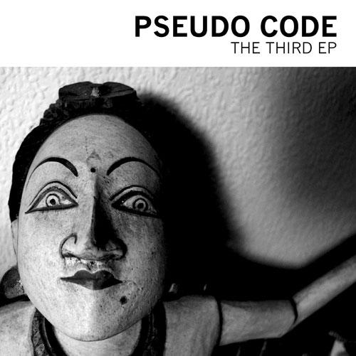 10/01/2012 : PSEUDO CODE - The Third EP