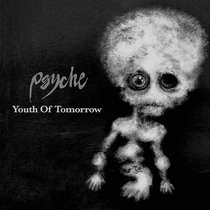 27/11/2017 : PSYCHE - Youth Of Tomorrow (12'')