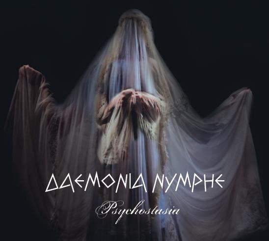 28/08/2013 : DAEMONIA NYMPHE - PSYCHOSTASIA