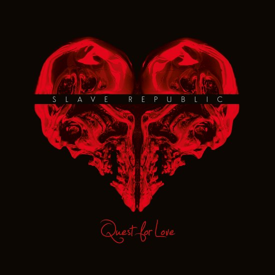11/02/2013 : SLAVE REPUBLIC - Quest for love