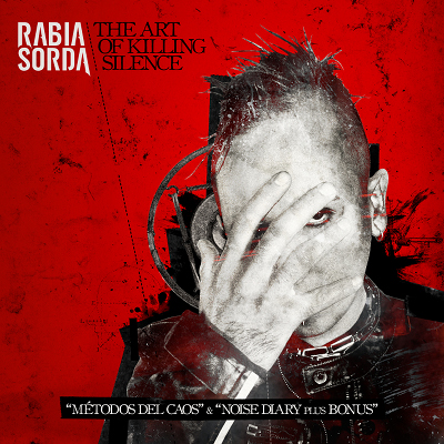 20/03/2012 : RABIA SORDA - The Art Of Killing Silence