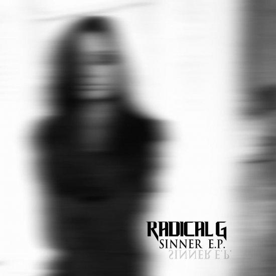 08/01/2013 : RADICAL G - Sinner EP