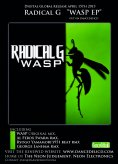 RadicalG ''Wasp EP'' , out on Dancedelicd