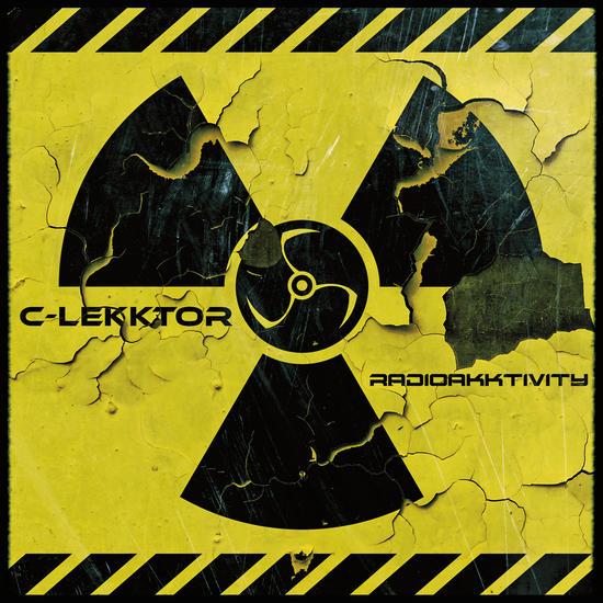 14/09/2015 : C-LEKKTOR - 'Radioakktivity' EP