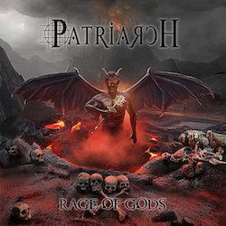 09/12/2016 : PATRIARCH - Rage of Gods