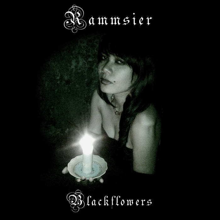 10/12/2016 : RAMMSIER - Blackflowers EP